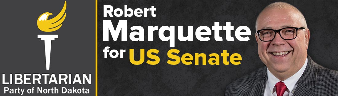 Robert Marquette, Libertarian